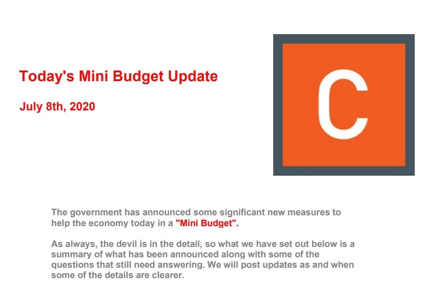 July 8th Hot Off The Press : Mini Budget Update Summary
