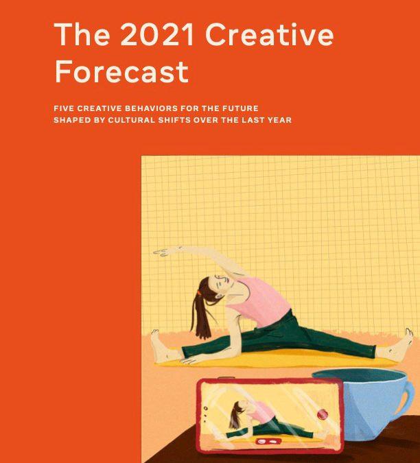 The 2021 Creative Forecast